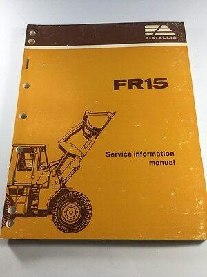 Fiat Allis Fr15 Wheel Loader Service Information Manual