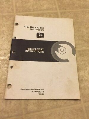 John Deere Predelivery Instructions For Models 410 420 And 460 Loaders