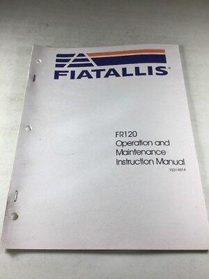 Fiat Allis Fr120 Wheel Loader Operation And Maintenance Manual