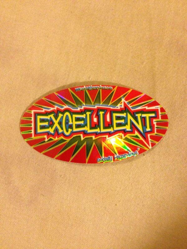 Excellent Bumper Sticker