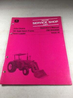 John Deere 48 Quick-tatch Frame Farm Loader Operators Manual Dealer Version