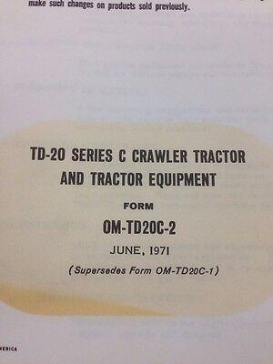 International Td20c Dozer Crawler Operator Operation Maintenance Manual Ih Td-20