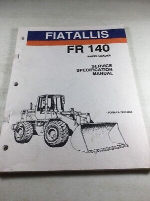 Fiat Allis Fr140 Wheel Loader Service Specifications Manual