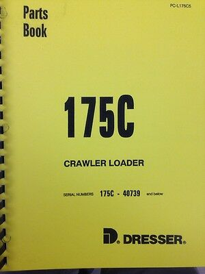 Ih Dresser 175c Crawler Track Loader Parts Manual Book International