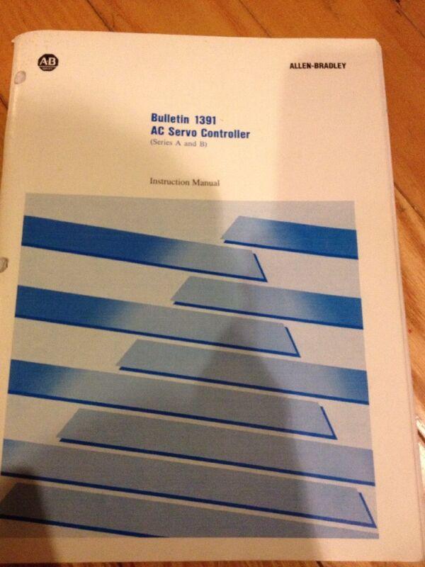 Allen-Bradley Bulletin 1391 AC Servo Controller Instruction Manual 1992 Ser A&B