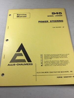 Allis Chalmers 945 945b Wheel Loader Power Steering Service Manual