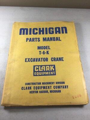 Michigan Clark Equipment T-6-k Crane Operators Parts Manual