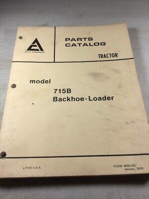 Allis Chalmers 715b Backhoe Loader Parts Catalog Manual