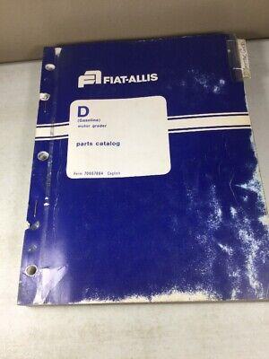 Fiat Allis Allis Chalmers Model D Gasoline Motor Grader Parts Catalog Manual