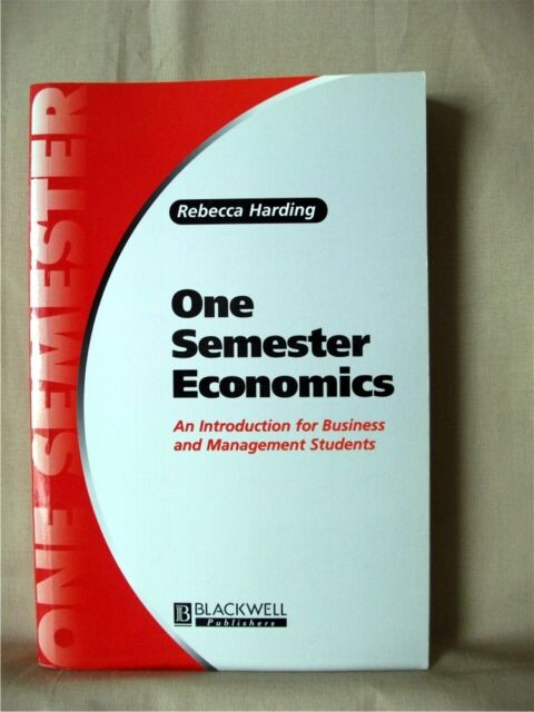 ONE SEMESTER ECONOMICS: Introduction for Business & Management Students; Harding