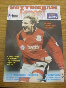 04/02/1995 Nottingham Forest v Liverpool  . Condition: Listed previously in brac