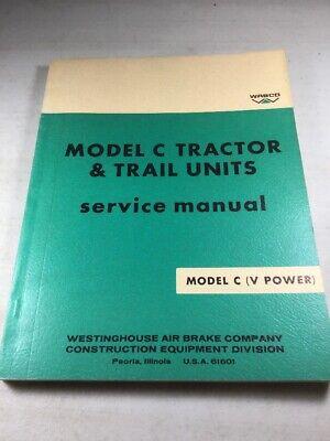 Wabco Letourneau Model C V Power Tractor Scraper Service Manual Original