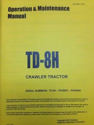 Dressta Komatsu Dresser Td8h Dozer Operator Maintenance Manual Lo Sn Operation