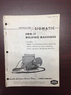 Vintage Linde Union Carbide Swm-11 Welding Machines Instruction Manual