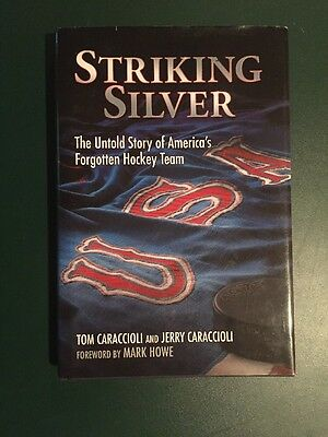 Authors Signed  Striking Silver Untold Story of America's Forgotten Hockey Team