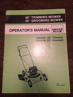 Deutz Allis 20 22 Trimminggrooming Mower Operator Manual 72024781 72024782