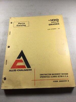 Allis Chalmers M100 Series C Grader Parts Catalog Manual