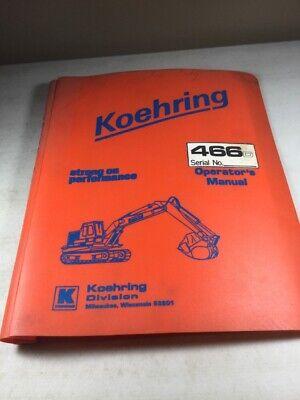 Koehring 466d Hoe Operators Manual