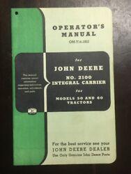 John Deere No. 2100 Integral Carrier Operator's Manual 50 60 Tractor OM-Y14-1052