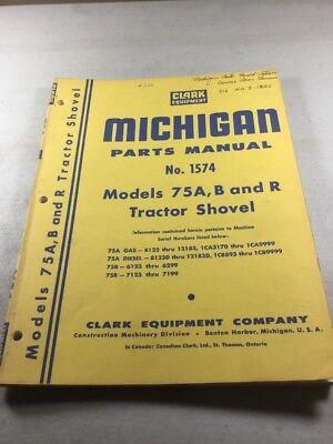 Michigan Clark 75a B And R Tractor Shovel Parts Manual