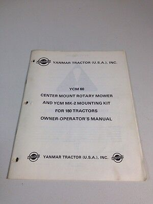 Yanmar Owner Operators Manual Ycm-60 Center Mount Rotary Mower Ycm Mk-2 Kit