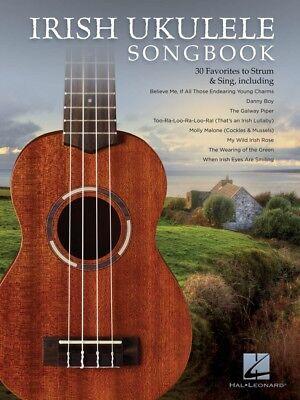 Irish Ukulele Songbook Sheet Music 30 Favorites to Strum and Sing NEW 000239828