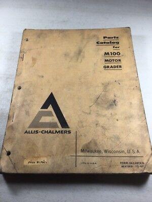 Allis Chalmers M100 Motor Grader Parts Catalog Manual
