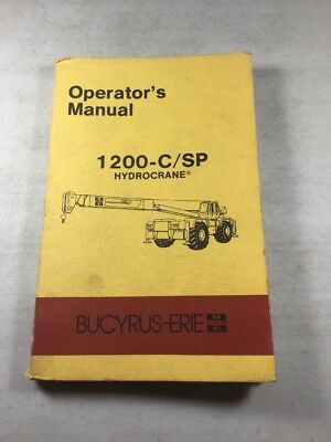 Bucyrus-erie 1200-csp Hydrocrane Operators Manual