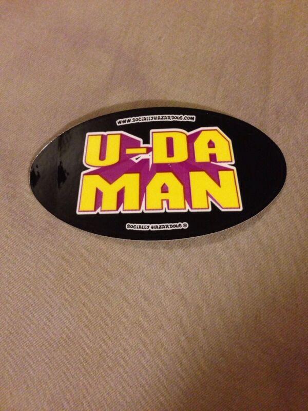 U-Da Man Bumper Sticker
