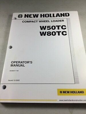 New Holland W50tc W80tc Compact Wheel Loader Operation And Maintenance Manual
