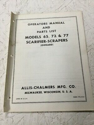Allis Chalmers 65 72 77 Scarifier- Scrapers Operators Parts Manual