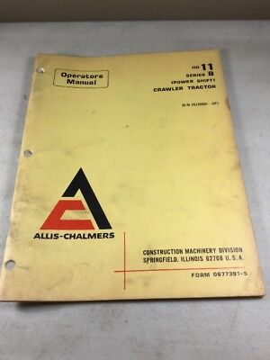 Allis Chalmers Hd11 Series B Power Shift Dozer Operators Manual