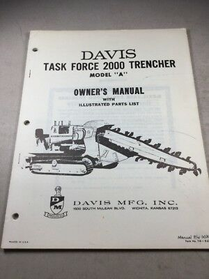 Davis Task Force 2000 Trencher Model A Owners Manual And Parts List