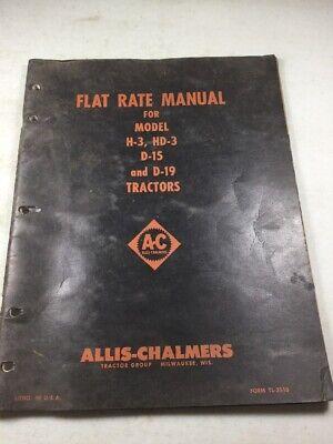 Allis Chalmers H-3hd-3 D-15 D-19 Tractors Flat Rate Manual