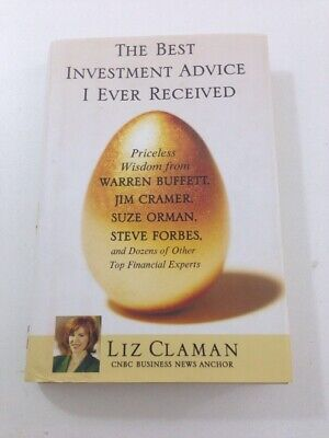 The Best Investment Advice I Ever Received - Liz Claman (2006,