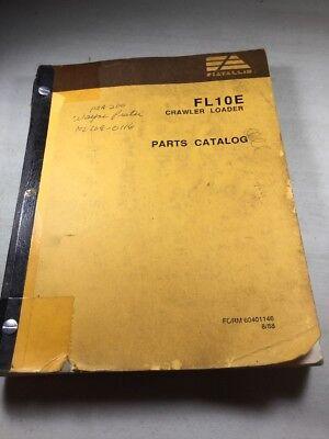 Fiat Allis Fl10e Crawler Loader Parts Catalog Manual