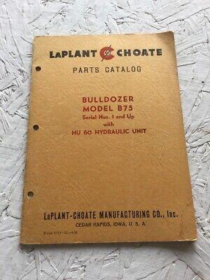Laplant Choate Model B75 Bulldozer Parts Catalog Manual
