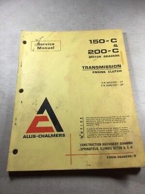 Allis Chalmers 150-c 200-c Graders Transmissionengine Clutch Service Manual