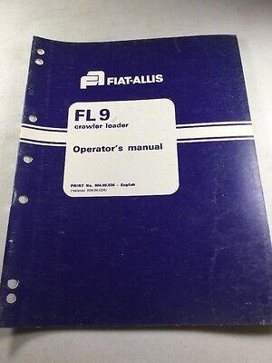 Fiat Allis Fl9 Crawler Loader Operators Manual