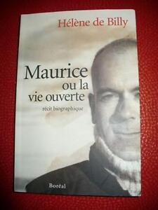 MAURICE OU LA VIE OUVERTE ( RÉCIT BIOGRAPHIQUE )