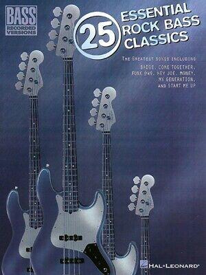 - 25 Essential Rock Bass Classics Sheet Music Bass Recorded Versions N 000690210