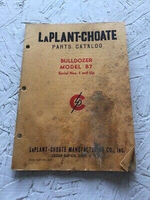 Laplant Choate B7 Bulldozer Parts Catalog Manual