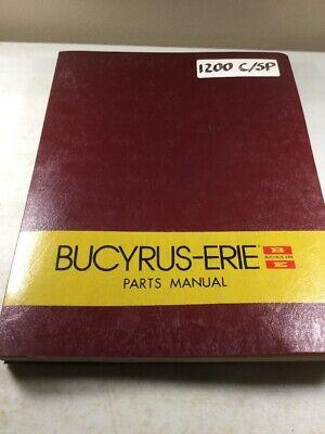 Bucyrus Erie 1200 Csp Crane Parts Catalog Manual Original