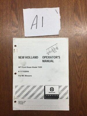 New Holland 60 Front Dozer Blade 702d 717152006 Operators Manual