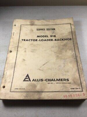 Allis Chalmers 918 Tractor Loader Backhoe Service Manual