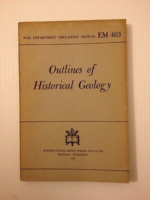 1944 War Department Education Manual Outlines Of Historical Geology   Em 463