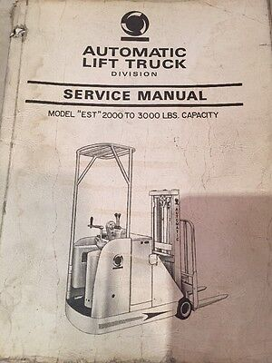 Automatic Lift Truck Service Manual Model Est 2000 To 3000 Lb Capacity