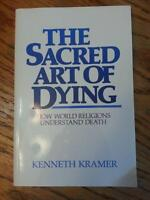The Sacred Art of Dying