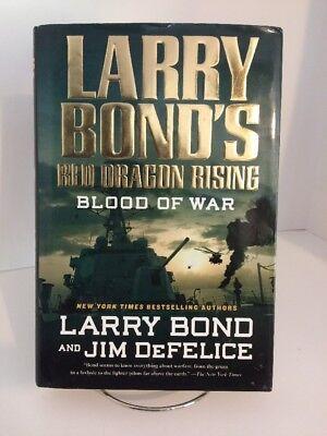 RED DRAGON RISING: BLOOD OF WAR by Larry Bonds * 2013 HC w/ DJ 1st Edition (Larry Bonds Red Dragon Rising Blood Of War)