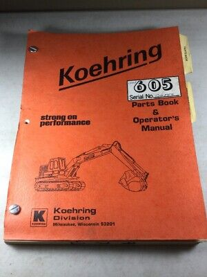 Bantam Koehring 605 Excavator Operators And Parts Manual